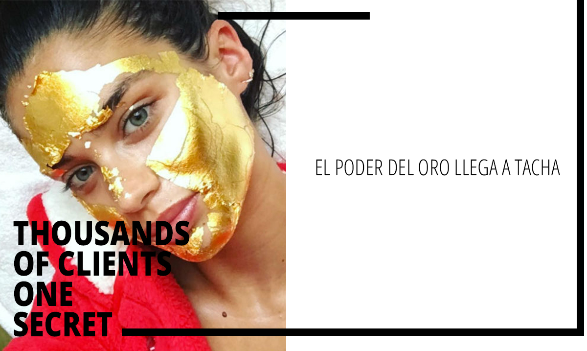mascarilla oro 24k pure gold treatment tacha madrid